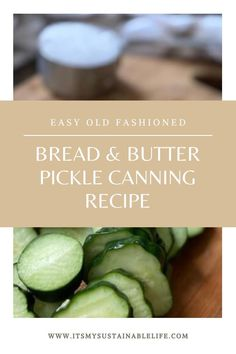 Bread and butter pickles may be our all time favorite recipe for pickles. This old fashioned pickle recipe offers the perfect balance of sweet and sour, and may be the most delicious accompaniment to both sandwiches and burgers alike. | It's My Sustainable Life #breadandbutterpickles #breadandbutterpicklescanningrecipe #picklesrecipes #recipeforpickles #easybreadandbutterpicklesforcanning #canningbreadandbutterpickles #easyhomemadebreadandbutterpickles #itsmysustainablelife Bread And Butter Pickle Canning Recipe, Bread & Butter Pickles, Bread N Butter, Canning Tips, Canning Recipes, Kitchen Recipes, Easy Canning, Canning Peaches, Canning Pickles