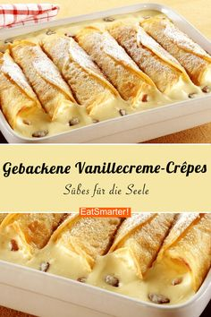 Baked vanilla cream crepes- Gebackene Vanillecreme-Crêpes You are still looking for a great dessert recipe? I swear on these warm baked vanilla cream crepes!