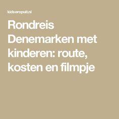 Rondreis Denemarken met kinderen: route, kosten en filmpje