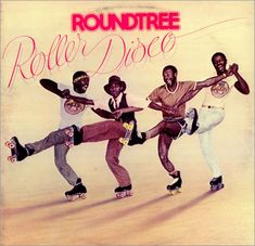 """Roundtree's """"Roller Disco"""" album, 1979.  Luther Vandross was a vocalist on this!"""