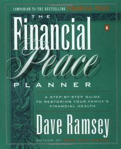 The Financial Peace Planner: A Step-by-Step Guide to Restoring Your Family`s Financial Health - List price: $18.00 Price: $11.57
