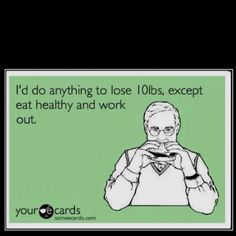 hahha this makes me laugh because of all the fad diets people try..umm diet and excercise works imagine that :)