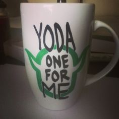 "DIY mug for the boyfriend! StarWars mug ""Yoda one for me"". Great Valentines Day gift!"