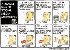 The 7 deadly sins of Social Marketing via This Week In Digital - October 3, 2014 | Scott Monty