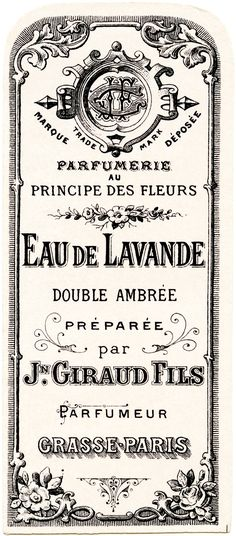 Here is beautiful vintage French perfume label. It is a tall, narrow label that was prepared for Jn. Giraud Fils' Eau de Lavande (a lavender perfumed water), The label includes lovely typography and design details. Éphémères Vintage, Images Vintage, Vintage Labels, Vintage Ephemera, Vintage Paper, Vintage Prints, Vintage Posters, Vintage Graphics Free, Vintage Clip Art