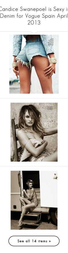 """Candice Swanepoel is Sexy in Denim for Vogue Spain April 2013"" by victoriyatod ❤ liked on Polyvore featuring pictures, shorts, models, backgrounds, denim, candice swanepoel, people, candice, 2013 and fotos"