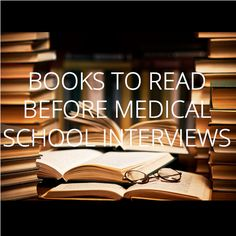 and Other Things – Books to read before medical school interviews - Health Medical Students, Nursing Students, Nursing Schools, Medical School Interview, Pa School, School Stuff, School Application, School Admissions, Med Student