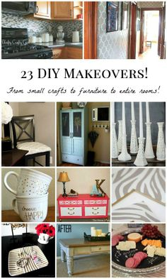 23 DIY Makeovers: From small crafts to furniture to entire rooms!
