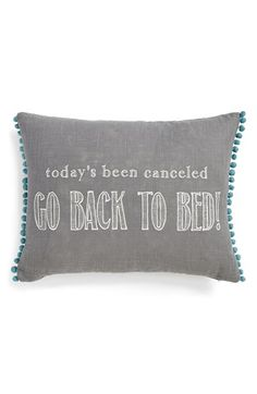 Levtex 'Go Back To Bed' Accent Pillow