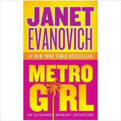 Metro Girl By Janet Evanovich (2004) PB Book in EUC (Alex Barnaby Series