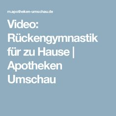 Video: Rückengymnastik für zu Hause | Apotheken Umschau