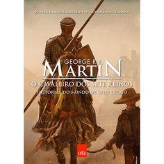 Livro - O Cavaleiro dos Sete Reinos: Histórias do Mundo de Gelo e Fogo - Submarino.com.br