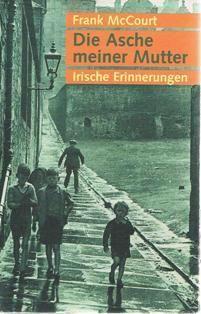 Die Asche meiner Mutter: Irische Erinnerungen Hors Catalogue: Amazon.de: Frank McCourt, Harry Rowohlt: Bücher