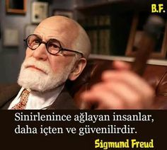✔Əsəbiləşində ağlayan insanlar, daha içdən, səmimi və etibarlıdır. #Sigmund_Freud