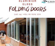 Best Quality Aluminium Glass Folding Doors by Al-Basira Upvc Windows, Windows And Doors, Glass And Aluminium, Companies In Dubai, Folding Doors, Range, Website, Outdoor Decor