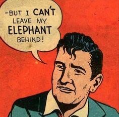My elephant!