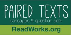 Introducing Paired Texts & Question Sets | ReadWorks.org | The Solution to Reading Comprehension