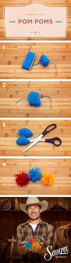 How to Make Pompoms With a Cowboy: You will need yarn and a piece of cardboard. Cut cardboard into long strip of your desired width. Wrap the yarn around the wide part a few dozen times. Remove and tie the loops together at the center with a longer piece of yarn. Cut the ends of the loops on either side. Now go nuts and put them wherever you want. #MakeItWithACowboy #DIY #crafts