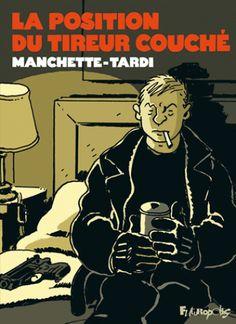La position du tireur couché/Jacques  Tardi http://bu.univ-angers.fr/rechercher/description?notice=000517915