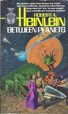 DARRELL K. SWEET - Between Planets by Robert A. Heinlein - 1978 Del Rey / Ballantine