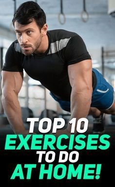 Check out these awesome 10 exercises that you can do at home to develop the best physique possible without the need of a gym! #fitness #exercise #workout #gym #fit #fitfam