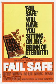 Fail-Safe - Sidney Lumet