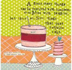 Cake Design Quotes : 1000+ images about Cake Sayings on Pinterest Cake quotes ...