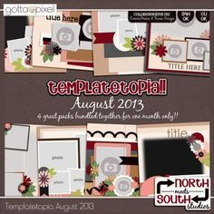 August 2013 - Digital Scrapbook Templatetopia at Gotta Pixel. www.gottapixel.net/