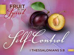 Fruit of the Spirit: Self-Control