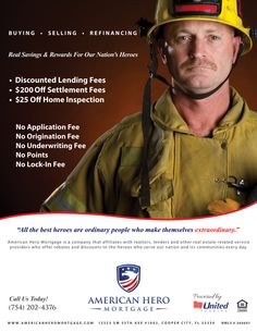 Americanheromortgage have expertise for mortgages loan designed specially for firefighters who belongs to Dade, Broward, Palm Beach, Ft Lauderdale, Miami Dade in Florida at http://www.americanheromortgage.com/loans-for-firefighters