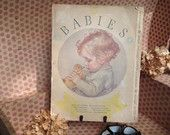 Antique 1933 BABIES Illustrated Book by Maud Tousey Fangel & Alice Higgins By Misinterpreted on etsy