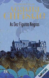 .   Dos Meus Livros: As Dez Figuras Negras - Agatha Christie