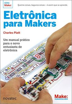 Newly updated version of our best-selling book has new projects and an expanded look at Arduino and Raspberry Pi. Electronics Projects, Arduino Projects, Electronics Gadgets, Free Pdf Books, Free Ebooks, Pac Man, Got Books, Read Books, Street Fighter