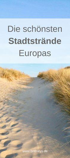 Strand und Stadt, die perfekte Kombination für einen Urlaub in Europa. Die schönsten Stadtstrände Europas auf einen Blick.