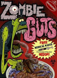 New contender for dethroning Count Chocula.     Zombie guts... disgusting. Hope For Zombies.