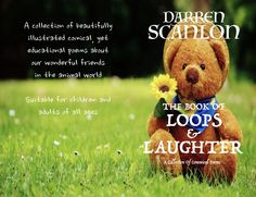 Books THE BOOK OF LOOPS AND LAUGHTER by Darren scanlon A beautifully illustrated collection of comical and yet educational poems for children and adults of all ages. Friend Poems, Kids Poems, My Poetry, Book Publishing, The Book, The Creator, My Books, Laughter, Education