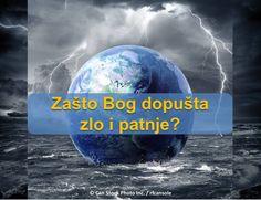 Zašto Bog dopušta zlo i patnje? Biblija odgovor ćete dobiti nadam se!  http://www.jw.org/bs/izdanja/knjige/dobre-vijesti-iz-bozije-rijeci/zasto-bog-dopusta-zlo-i-patnje/  (Why does God allow evil and suffering? The Bible's answer will give you hope!)