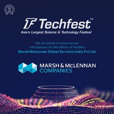 Techfest, IIT Bombay is proud to announce Marsh McLennan Global Services India,@MMC_Global as the title sponsor for the 24th edition of Asia's Largest Science and Technology Festival: Techfest 2020-21 #techfest #iitbombay #mmgs #techfest2020 #innovation #sponsorship