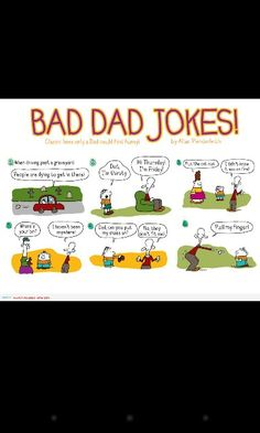 Bad dad jokes Bad Dad Jokes, Laugh Out Loud, Dads, Fathers, Father