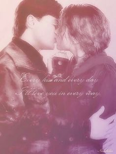 Every kiss and every day. I'll love you in every day.