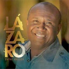 CD IRMÃO LÁZARO - Entre Amigos