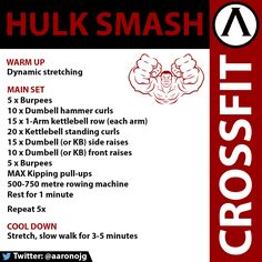 CrossFit WOD. Hulk Smash. Focus is on arms and back, with some cardio thrown in via the rowing machine.
