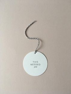 'This Needed You' Letterpress Gift Tag