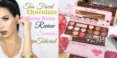 REVIEW + TUTORIAL + SWATCHES: TOO FACED Chocolate Bon Bons Palette 2015 ...