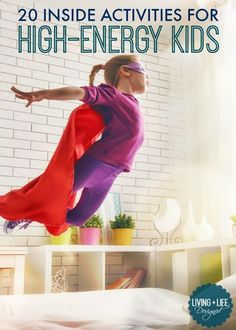 The Best List of Indoor Activities to keep high-energy kids entertained and active with a collection of physical, creative and sensory activities when you're stuck inside with the kids and need new ideas so they don't tear apart the house. Great ideas tha
