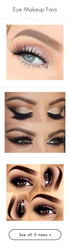 """Eye Makeup Favs"" by emalenf ❤ liked on Polyvore featuring beauty products, makeup, eye makeup, false eyelashes, eyes, skincare, eye care, eyebrow, eyebrow cosmetics and eye brow makeup"