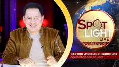 SPOTLIGHT by Pastor Apollo C  Quiboloy • April 8, 2019 Kingdom Of Heaven, T Lights, Son Of God, Spotlight, Qoutes, Spiritual, Lord, Fresh, Places