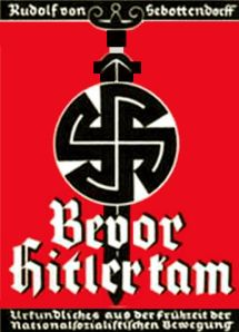 "Rudolf von Sebottendorff had withdrawn from the Thule Society in 1919. In 1933 he returned in the hope of reviving it.  He published a book entitled 'Bevor Hitler kam' (Before Hitler Came), in which he claimed ""Thulers were the ones to whom Hitler first came, and Thulers were the first to unite themselves with Hitler.""  This claim was not favourably received by Nazi authorities.  After 1933, the Thule Society was suppressed and closed down by anti-Masonic legislation in 1935."