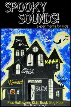 Spooky Sounds: Sound Effect EXPERIMENTS for Kids to go along with The Magic School Bus Haunted Sound Museum book/video HUGE Halloween KIDS' Book Blog Hop! Perfect for making your own haunted house {One Time Through} #kids #Halloween #science #haunted