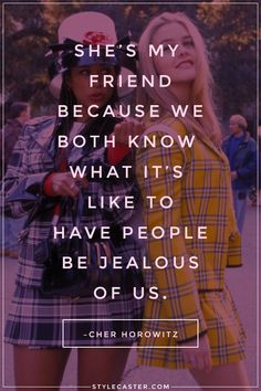 50 Relationship Quote We Love // Cher Horowitz